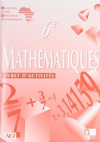 Mathématiques, 6e. Livret d'activités