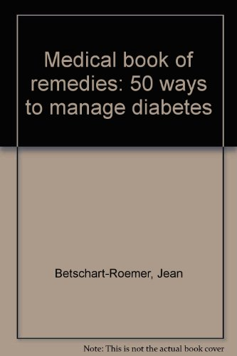 Medical book of remedies: 50 ways to manage diabetes
