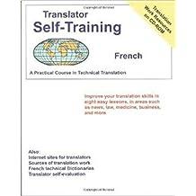 Translator Self Training French (Translators Self-Training) by Morry Sofer (2015-09-15)