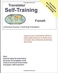 Translator Self Training French (Translators Self-Training) by Morry Sofer (2015-09-15)