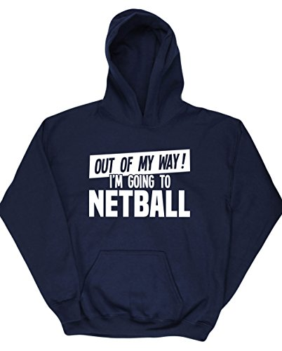 hippowarehouse-out-of-my-way-im-going-to-netball-kids-unisex-hoodie-hooded-top