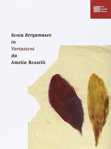 Sonia Bergamasco in variazioni da Amelia Rosselli. Con CD Audio