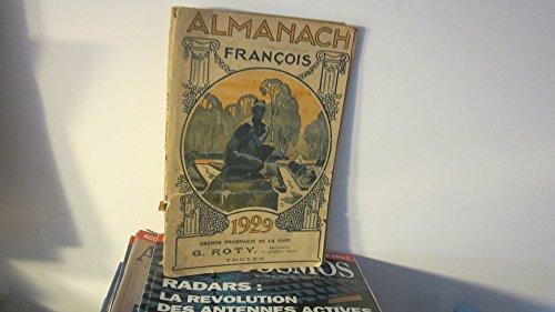 Almanach François 1929,Grande pharmacie de la Gare,par Roty (Troyes) par Collectif