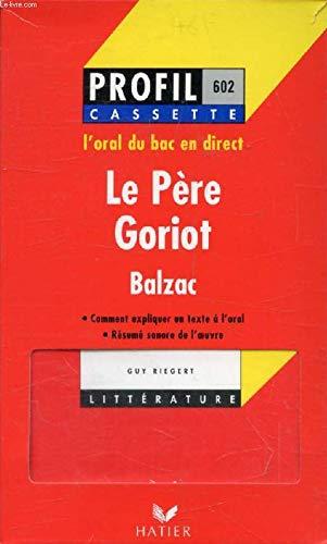 Le Père Goriot, oral de français en cassette