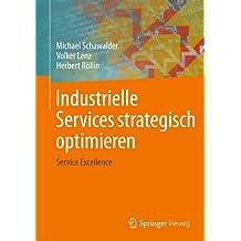 Industrielle Services strategisch optimieren: Service Excellence