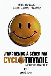 J'apprends à gérer ma cyclothymie