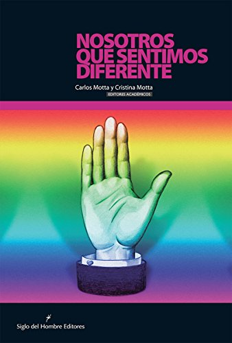 Nosotros que sentimos diferente (Equidad y Justicia) por Cristina Motta