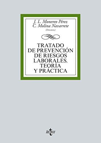 Tratado de prevención de riesgos laborales (Derecho - Biblioteca Universitaria De Editorial Tecnos)