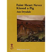 Faint Heart Never Kissed a Pig (Reminiscence)