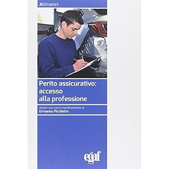 Perito Assicurativo: Accesso Alla Professione