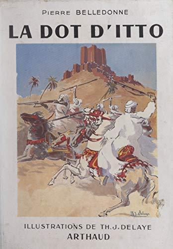 La dot d'Itto: Roman berbère (French Edition) - Dittos Jeans