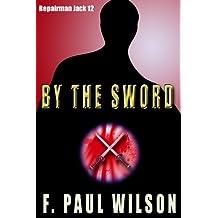 By the Sword (Repairman Jack series Book 12)