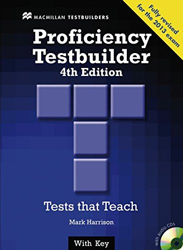 Proficiency Testbuilder. Student's Book with 2 Audio-CDs and Key and MPO: Tests that Teach