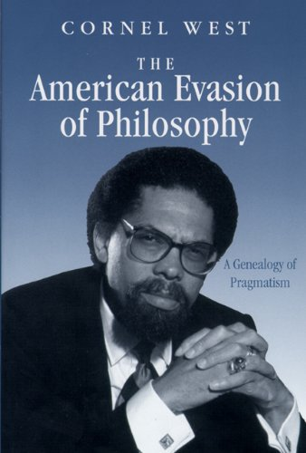 the-american-evasion-of-philosophy-a-genealogy-of-pragmatism-wisconsin-project-on-american-writers
