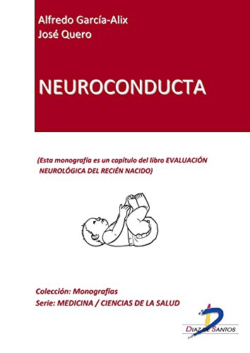 Neuroconducta (Capítulo del libro Evaluación neurológica del recien nacido): 1