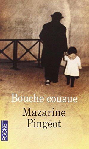 Bouche cousue par Mazarine PINGEOT