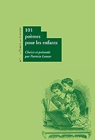 101 poèmes pour les enfants par Patricia Latour