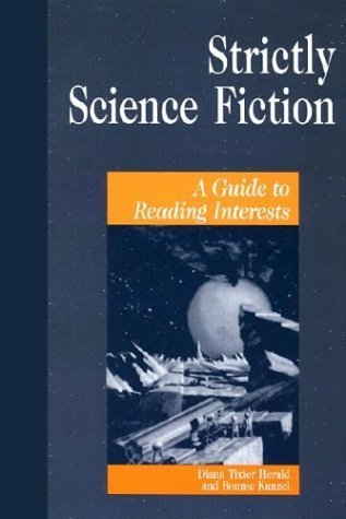 Strictly Science Fiction: A Guide to Reading Interests (Genreflecting Advisory Series) by Bonnie Kunzel (2002-06-06) par Bonnie Kunzel