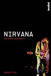 Nirvana: Die wahre Geschichte
