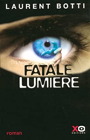 Laurent Botti - FATALE