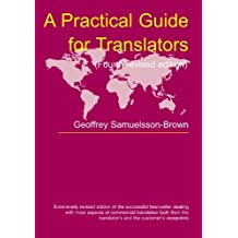 A Practical Guide for Translators (Topics in Translation) by Geoffrey Samuelsson-Brown (2004-05-17)