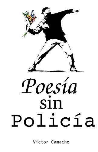 Poesia sin Policia por Victor Camacho epub