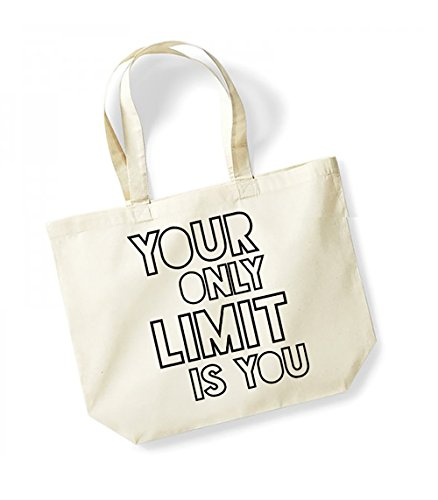 Your Only Limit Is You - Large Canvas Fun Slogan Tote Bag Natural/Black