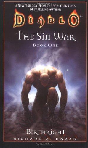 Birthright (Diablo: The Sin War, Book 1) (Bk. 1) by Knaak, Richard A. (2006) Mass Market Paperback