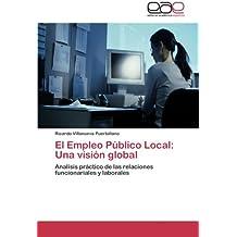 El Empleo Publico Local: Una Vision Global