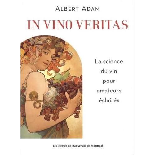 In vino veritas : La science du vin pour amateurs éclairés