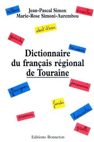 Dictionnaire du français régional de Touraine