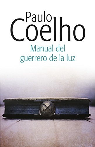 Manual del guerrero de la luz eBook: Paulo Coelho: Amazon.es ...