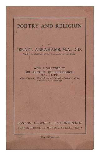 Poetry and religion / by Israel Abrahams ... with a foreword by Sir Arthur Quiller-Couch