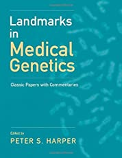 Landmarks in Medical Genetics: Classic Papers with Commentaries (Oxford Monographs on Medical Genetics)