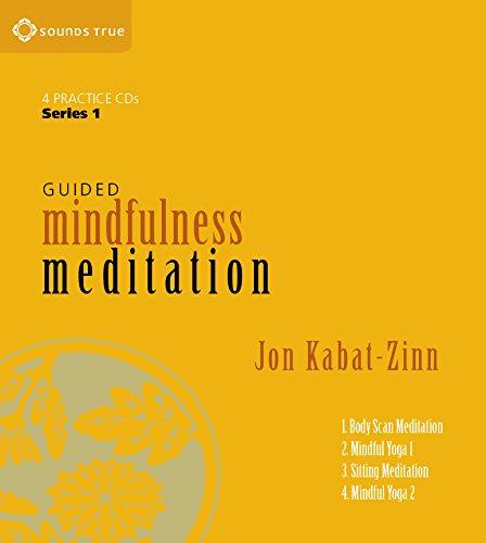 Guided Mindfulness Meditation Series 1: A Complete Guided Mindfulness Meditation Program from Jon Kabat-Zinn por Jon Kabat-Zinn
