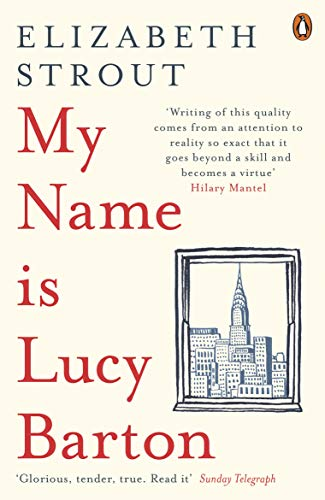 My Name Is Lucy Barton by [Strout, Elizabeth]