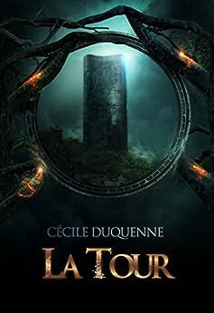 La Tour par [Duquenne, Cécile]