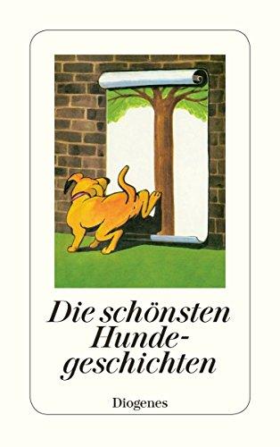 Die schönsten Hundegeschichten (detebe) (Klavier, Literatur, Buch 4)