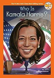 Who Is Kamala Harris? (Who HQ Now)