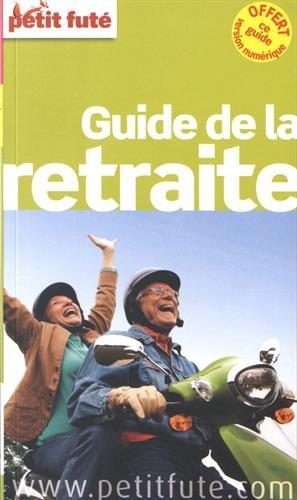 Petit Futé Guide de la retraite : Offert, ce guide version numérique