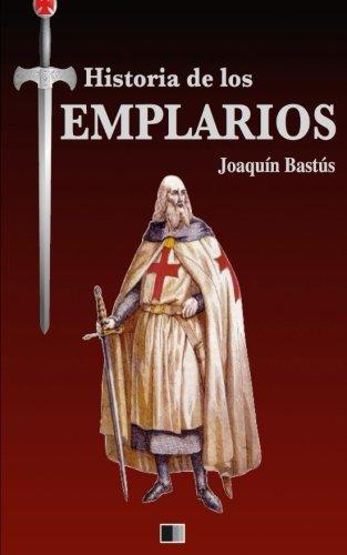 Historia de los Templarios por Joaquin Bastus epub