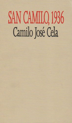 San Camilo, 1936: The Eve, Feast, and Octave of St. Camillus of the Year 1936 in Madrid por Camilo Jose Cela