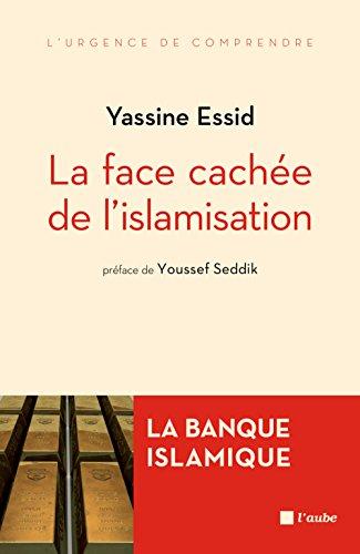 La face cachée de l'islamisation - La banque islamique