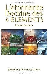 L'étonnante Doctrine Des Quatre Éléments