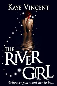 The River Girl (The Hanningdon Magic Series Book 2) by [Vincent, Kaye]