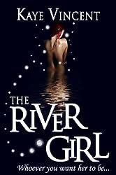 The River Girl (The Hanningdon Magic Series Book 2)