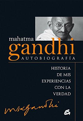 Autobiografía. Historia De Mis Experiencias Con La Verdad (Kaleidoscopio) por Mahatma Gandhi
