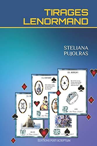 TIRAGES LENORMAND par  STELIANA PUJOLRAS