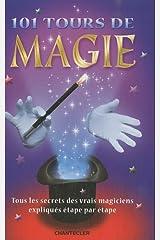 101 tours de magie Broché