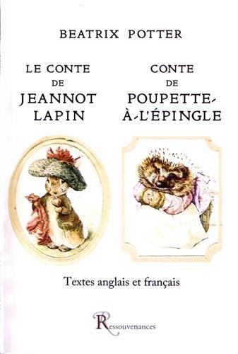 Le Conte de Jeannot Lapin suivi du Conte de Poupette-à-l'Epingle